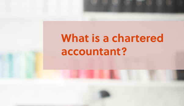 What is a chartered accountant?